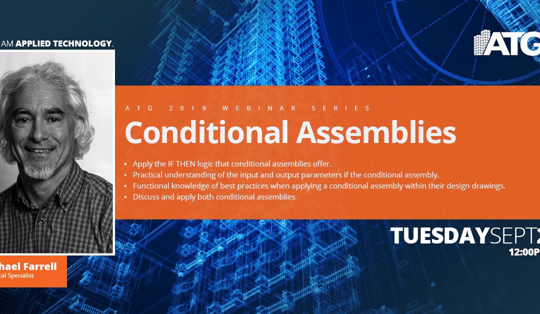 ATG Webinar- Conditional Assemblies