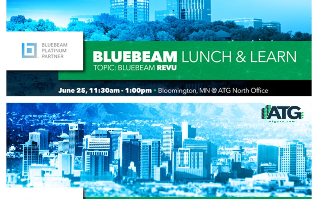 Join ATG For Bluebeam Lunch & Learns At Our North & West Offices