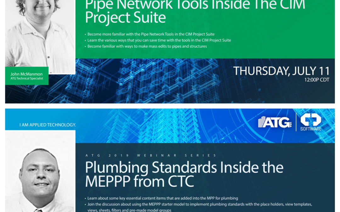 ATG Webinars: Pipe Network Tools Inside the CIM Project Suite & Plumbing Standards Inside the MEPPP from CTC