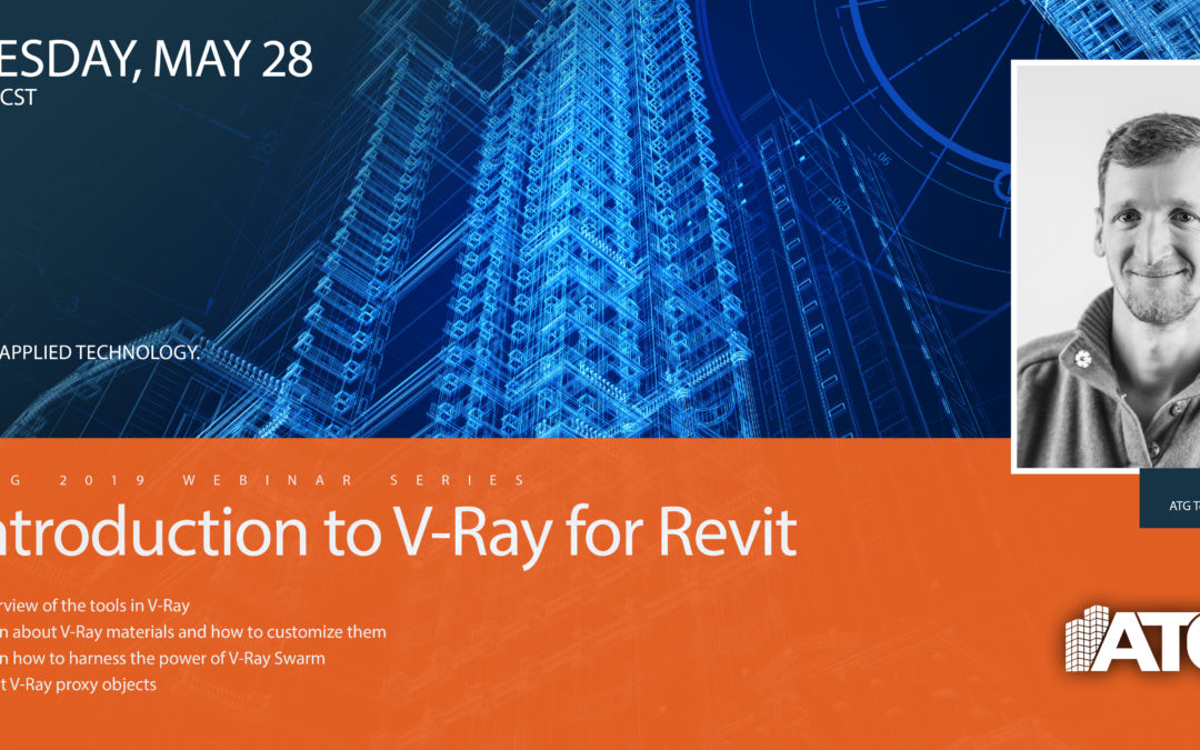 ATG Webinar: Introduction to V-Ray for Revit