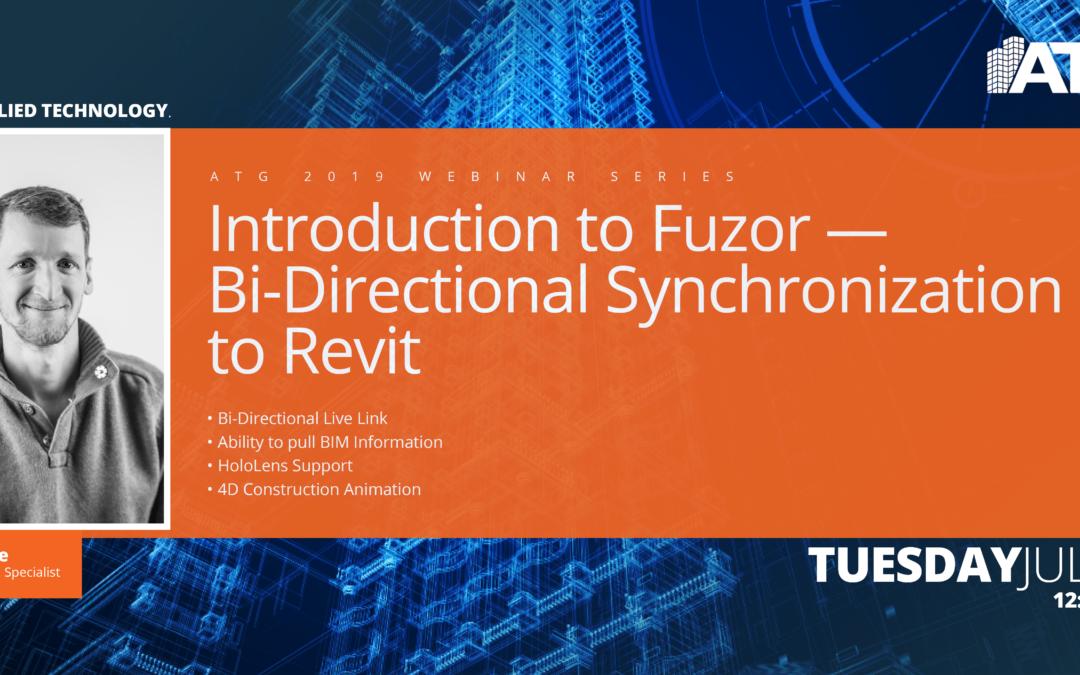 ATG Webinar: Introduction to Fuzor- Bi-Directional Synchronization to Revit