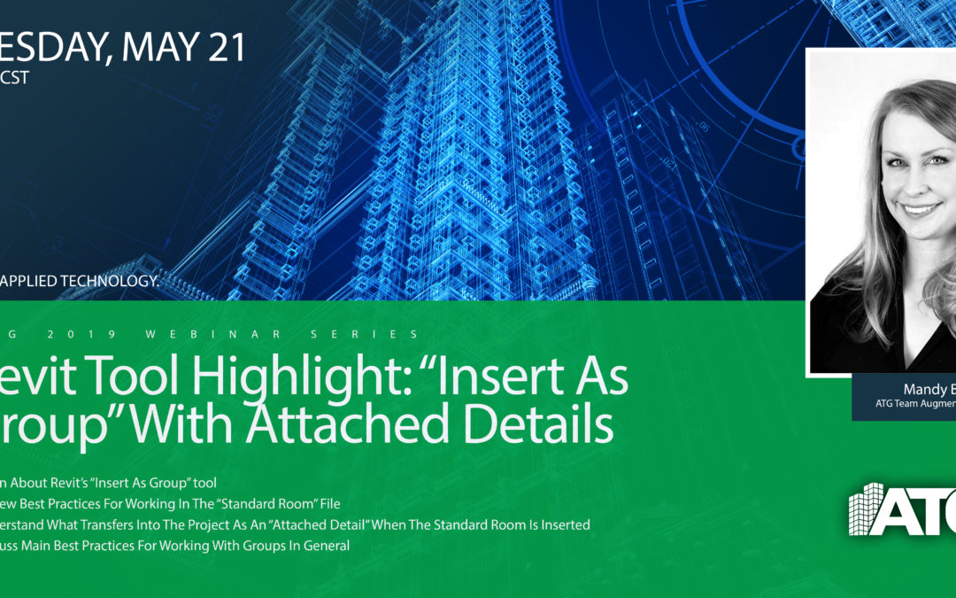 """ATG Webinar: Revit Tool Highlight: """"Insert as Group"""" with Attached Details"""