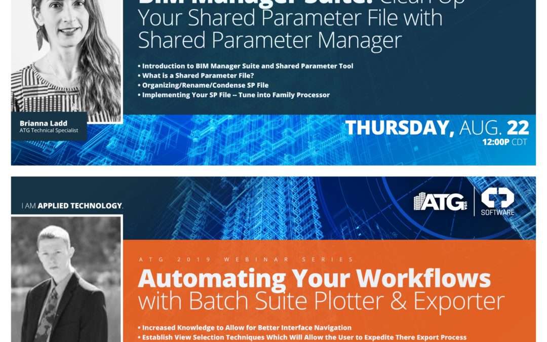 ATG Webinars: BIM Manager Suite- Clean Up Your Shared Parameter File with Shared Parameter Manager and Automating Your Workflows with Batch Suite Plotter & Exporter