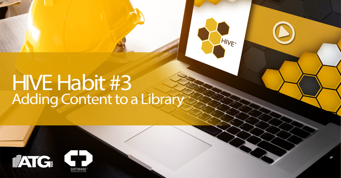 HIVE Habit #3- Adding Content to a Library in HIVE