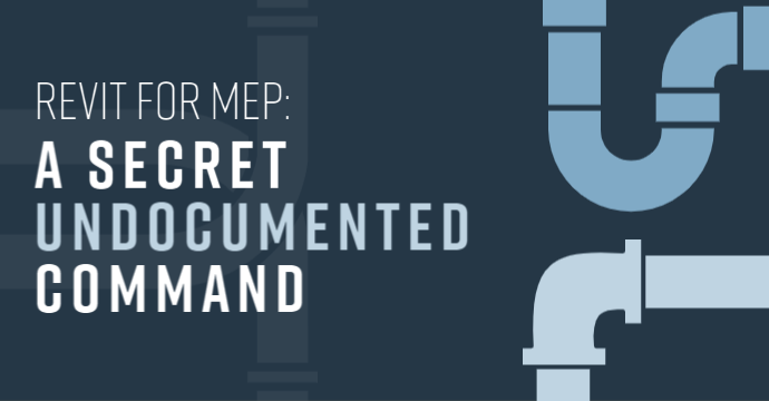 Revit for MEP: A Secret Undocumented Command