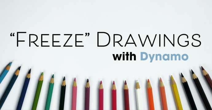 """""""Freeze"""" Drawings with Dynamo"""