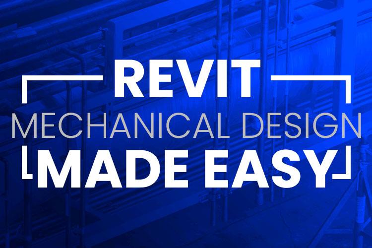 Revit Mechanical Design Made Easy