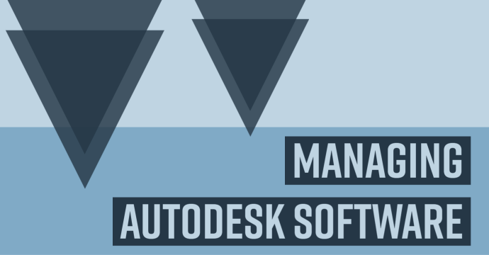 Using the Autodesk Account Management Portal to Manage Autodesk Software