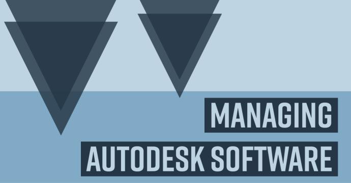 Managing Autodesk Software thumbnail image