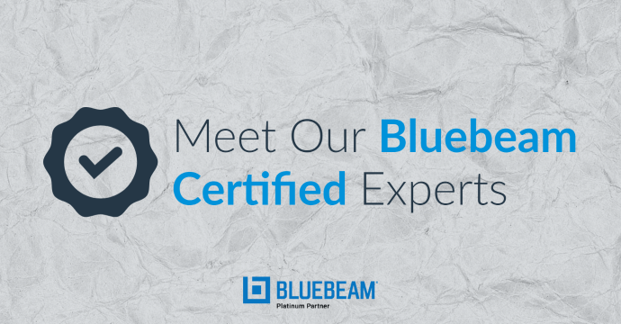 Meet Our Bluebeam Certified Experts