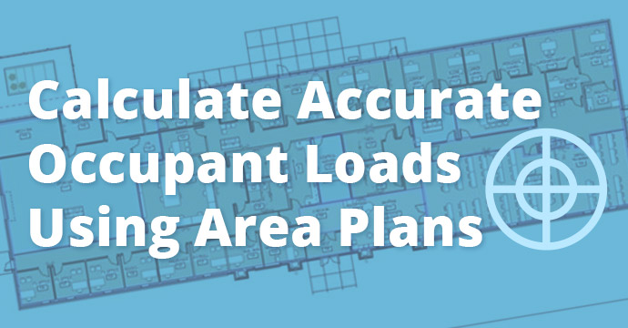 Calculate Accurate Occupant Loads Using Area Plans