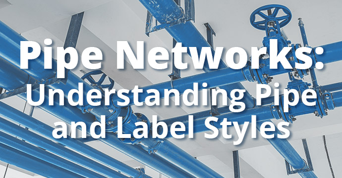 Pipe Networks: Understanding Pipe and Label Styles