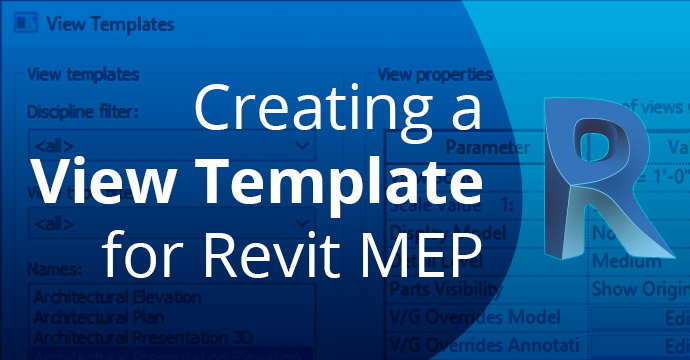 Creating a View Template for Revit MEP
