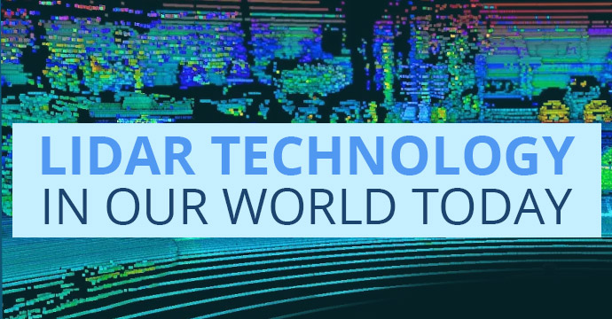 LiDar Technology in Our World Today