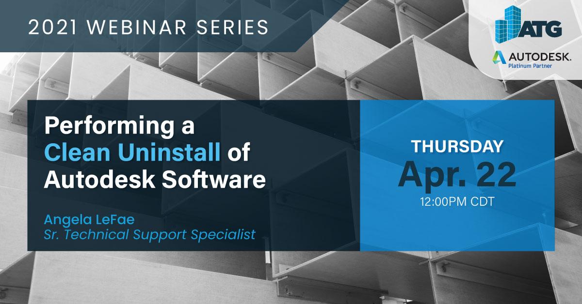 Performing an Uninstall on Autodesk Software - ATG USA Webinar