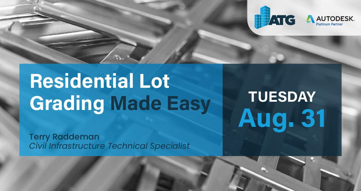 Event: Residential Lot Grading Made Easy