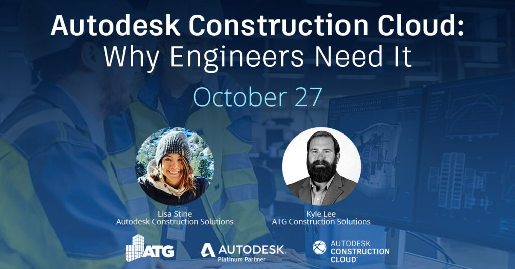 Autodesk Construction Cloud: Why Engineers Need It